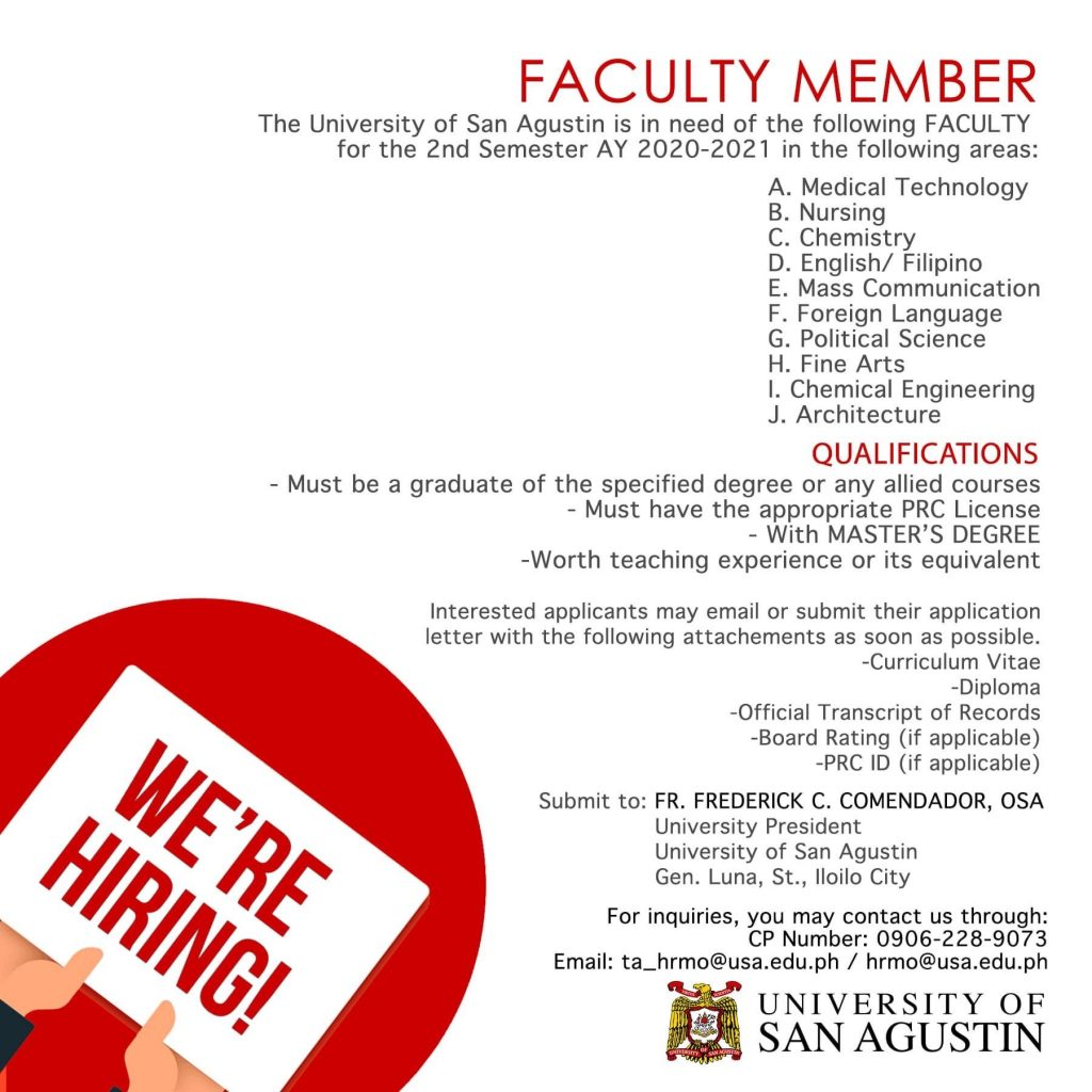 The University of San Agustin is in need of the following FACULTY